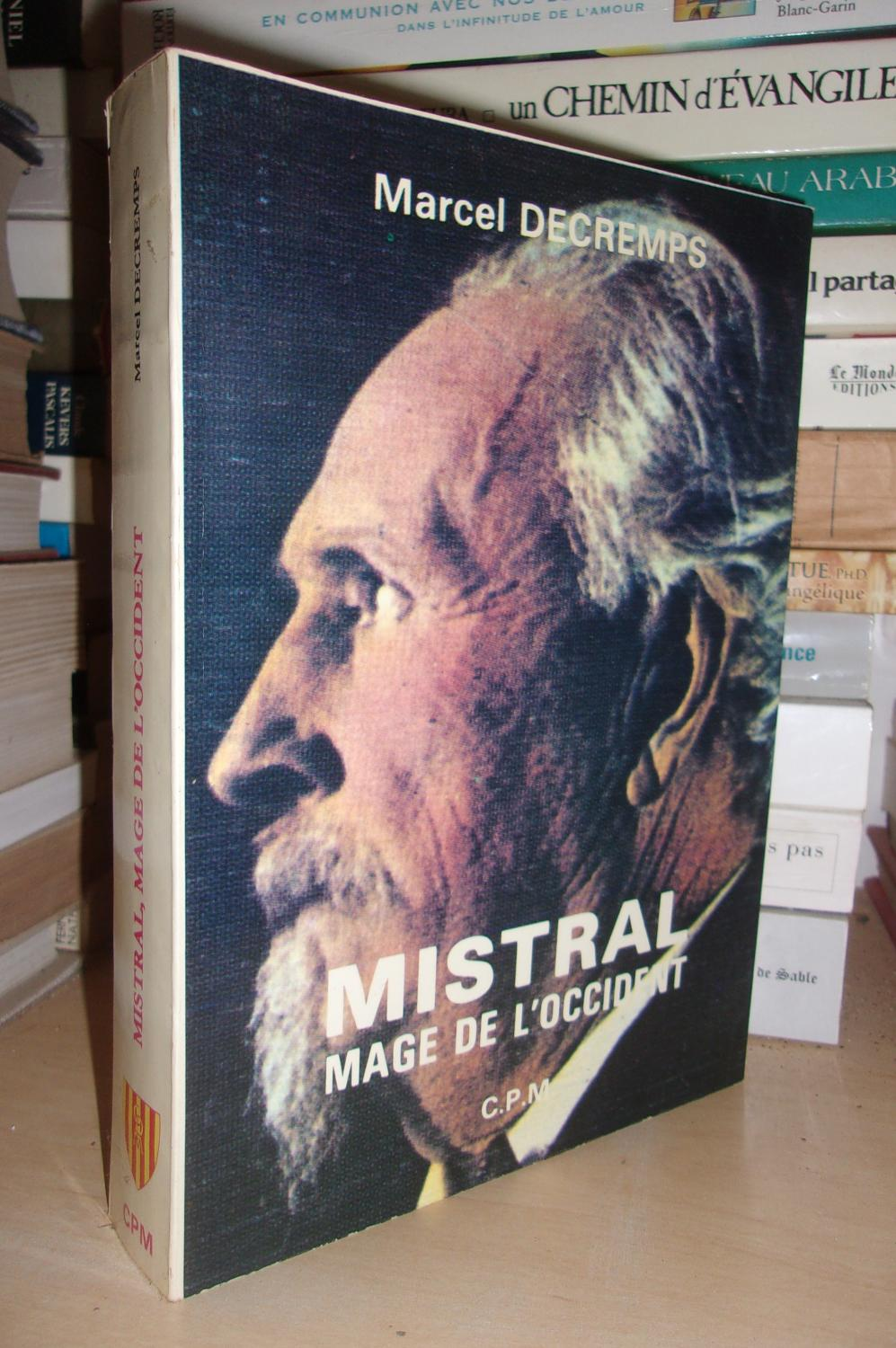 Mistral - Mage De l' Occident - Decremps Marcel