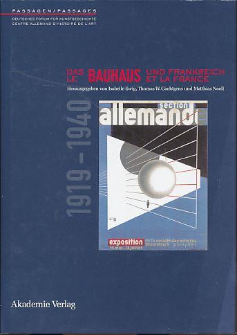 Das Bauhaus und Frankreich 1919-1940 / Le Bauhaus et la France. (French Edition)