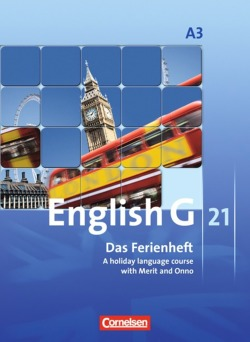 English G 21 - Ausgabe A: Band 3: 7. Schuljahr - Das Ferienheft: A holiday language course with Merit and Onno. Arbeitsheft