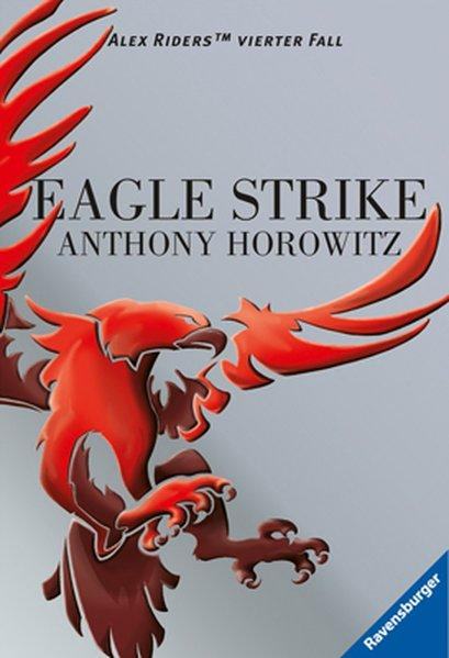 Eagle Strike (Alex Rider, Band 4) - Horowitz, Anthony