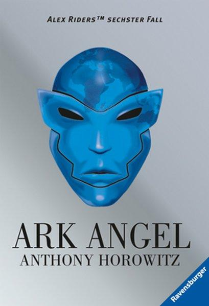Ark Angel (Alex Rider, Band 6) - Horowitz, Anthony