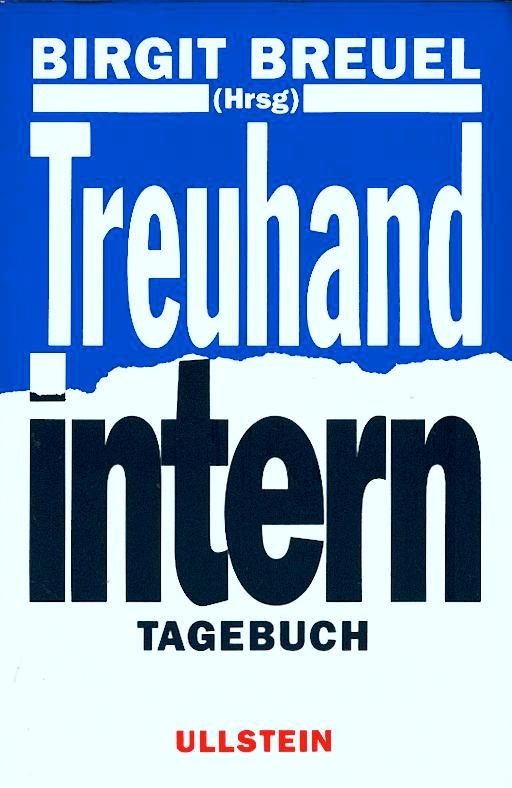 Treuhand intern: Tagebuch (German Edition)