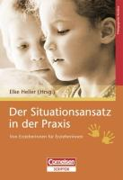 Der Situationsansatz in der Praxis