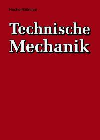 Technische Mechanik (German Edition)
