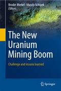 The New Uranium Mining Boom: Challenge and lessons learned (Springer Geology)