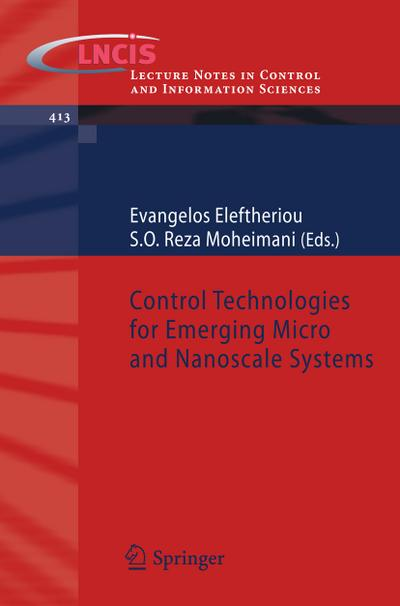 Control Technologies for Emerging Micro and Nanoscale Systems - Evangelos Eleftheriou