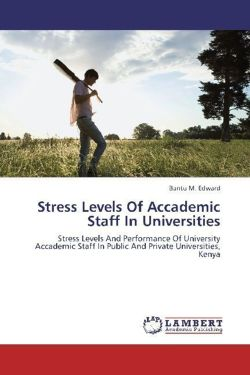 Stress Levels Of Accademic Staff In Universities