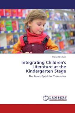 Integrating Children's Literature at the Kindergarten Stage - Al-Smadi, Mona