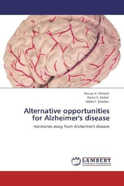 Alternative opportunities for Alzheimer's disease - Ahmed, Hanaa H. / Zedan, Rania S. / Estefan, Selim F.