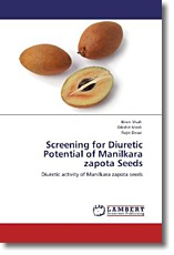 Screening for Diuretic Potential of Manilkara zapota Seeds - Shah, Biren / Modi, Dikshit / Desai, Rajvi