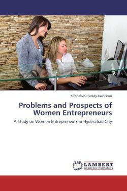 Problems and Prospects of Women Entrepreneurs - Manchuri, Sudhakara Reddy