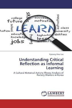 Understanding Critical Reflection as Informal Learning