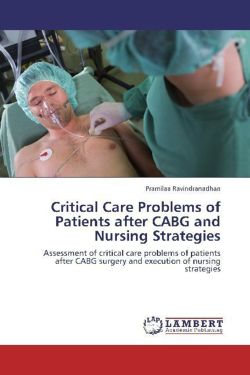 Critical Care Problems of Patients after CABG and  Nursing Strategies - Ravindranadhan, Pramilaa