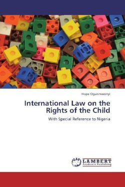 International Law on the Rights of the Child - Ogunmwonyi, Hope