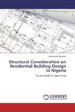 Structural Consideration on Residential Building Design in Nigeria