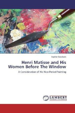Henri Matisse and His Women Before The Window