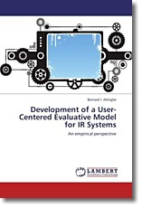 Development of a User-Centered Evaluative Model for IR Systems - Akhigbe, Bernard I.
