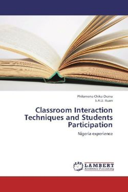 Classroom Interaction Techniques and Students Participation - Oranu, Philomena Chika / Ituen, S. A. U.