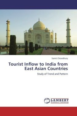 Tourist Inflow to India from East Asian Countries - Chowdhury, Samit
