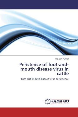 Peristence of foot-and-mouth disease virus in cattle - Kumar, Naveen