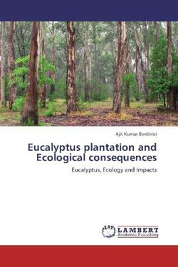 Eucalyptus plantation and Ecological consequences