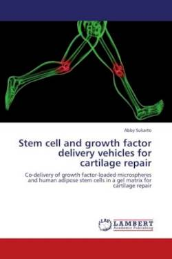 Stem cell and growth factor delivery vehicles for cartilage repair