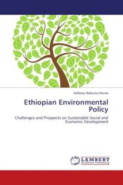 Ethiopian Environmental Policy - Kenea, Kelbesa Wakuma