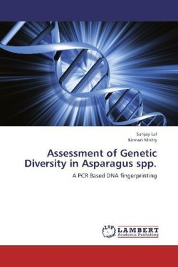 Assessment of Genetic Diversity in Asparagus spp.: A PCR Based DNA fingerprinting