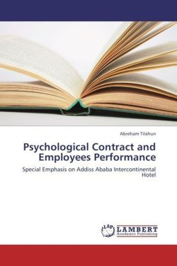 Psychological Contract and Employees Performance - Tilahun, Abreham