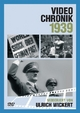 Video-Chronik 1939, 1 DVD-Video