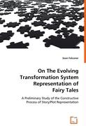 On The Evolving Transformation System Representation of Fairy Tales