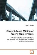 Content-Based Mining of Query Replacements