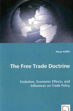 The Free Trade Doctrine - Ariffin, Anuar