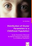 Distribution of Ocular Parameters in a Childhood Population