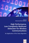 High Performance, Low Complexity Multiuser Detection for Wireless Networks