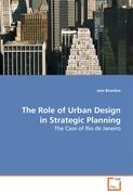 The Role of Urban Design in Strategic Planning: The Case of Rio de Janeiro