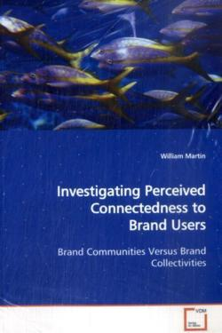 Investigating Perceived Connectedness to Brand Users