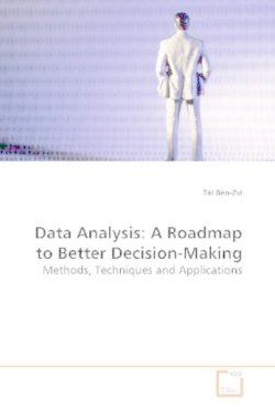 Data Analysis: A Roadmap to Better Decision-Making - Ben-Zvi, Tal
