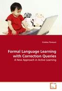Formal Language Learning with Correction Queries - Tîrnauca, Cristina