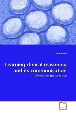 Learning clinical reasoning and its communication