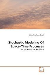 Stochastic Modeling Of Space-Time Processes