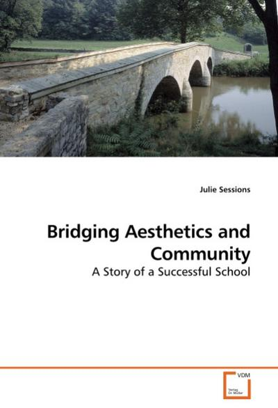 Bridging Aesthetics and Community - Julie Sessions