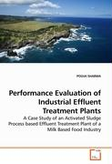 Performance Evaluation of Industrial Effluent Treatment Plants