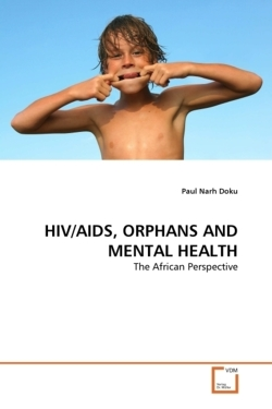 HIV/AIDS, ORPHANS AND MENTAL HEALTH - Doku, Paul Narh