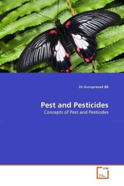 Pest and Pesticides - BR, Dr. Guruprasad