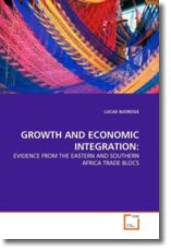 GROWTH AND ECONOMIC INTEGRATION: - NJOROGE, LUCAS
