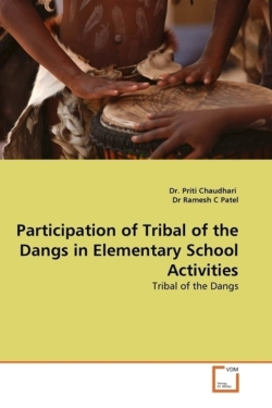 Participation of Tribal of the Dangs in Elementary School Activities - Chaudhari, Dr. Priti / Ramesh C Patel, Dr