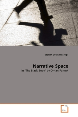 """Narrative Space: in """"The Black Book"""" by Orhan Pamuk"""