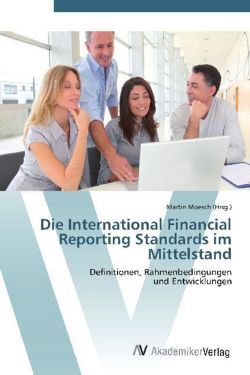 Die International Financial Reporting Standards im Mittelstand