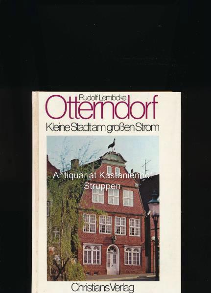 Otterndorf: Kleine Stadt am grossen Strom (German Edition)